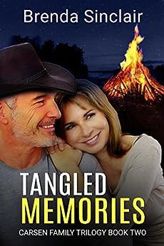 Tangled Memories (Carsen Family Trilogy Book 2) by [Sinclair, Brenda, Sinclair, Brenda]