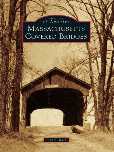 Massachusetts Covered Bridges (Images of America)