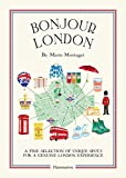 Bonjour London: The Bonjour City Map-Guides