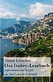 Das Italien-Lesebuch, Almut Irmscher, 1492770221