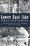Lower East Side Oral Histories