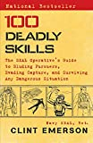 100 Deadly Skills: The SEAL Operative's Guide to
