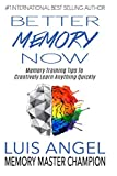Better Memory Now: Memory Training Tips to