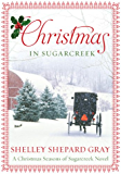 Christmas in Sugarcreek: A Seasons of Sugarcreek Christmas Novel