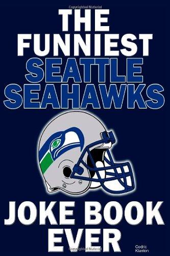 The funniest seattle seahawks joke book ever