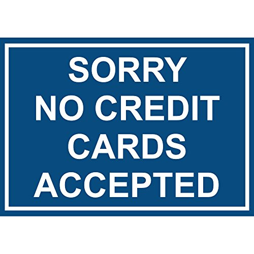 Sorry No Credit Cards Accepted Label Vinyl Decal Sticker Kit OSHA Safety Label Compliance Signs 8