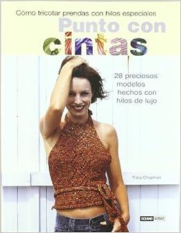Punto con cintas (Tiempo Libre) (Spanish Edition): Tracy Chapman: 9788475564333: Amazon.com: Books