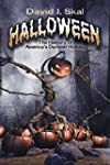 Halloween: The History of America�s D...