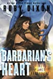 Barbarian's Heart: A SciFi Alien Romance (Ice Planet Barbarians) (Volume 10)