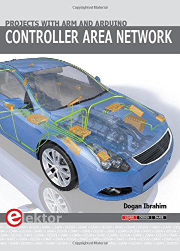 (Controller Area Network Projects with ARM and Arduino)
