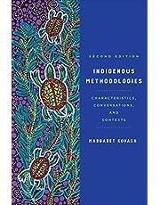 Indigenous Methodologies: Characteristics, Conversations, and Contexts, Second Edition