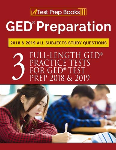 GED Preparation 2018 & 2019 All Subjects Study Questions: Three