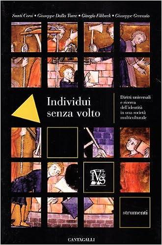Book Individui senza volto. Diritti universali e ricerca dell'identità in una società multiculturale
