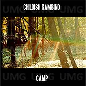 CHILDISH GAMBINO - Camp - Amazon.com Music