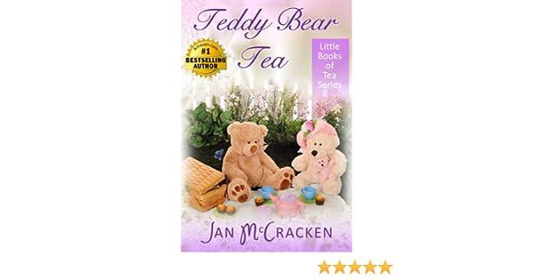 Teddy Bear Tea (Little Books of Tea Series)