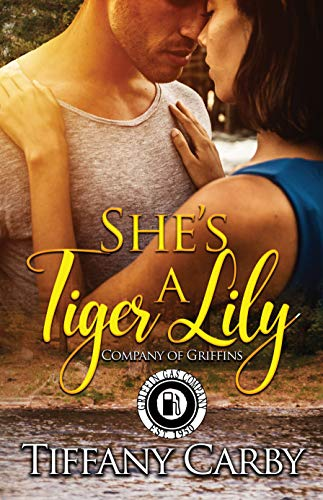 She's a Tiger Lily: Happy Endings Resort Book 26 (Company of Griffins)