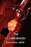The Confederette, Msw Sefton, 1462603041