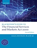 Blackstone's Guide to the Financial Services and Markets Act 2000, Michael Blair QC, 0199576335
