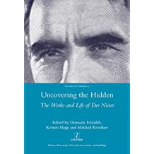 Uncovering the Hidden: The Works and Life of Der Nister (Legenda Studies in Yiddish)