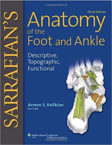 Sarrafian\'s Anatomy of the Foot and Ankle: Descriptive, Topographic ...