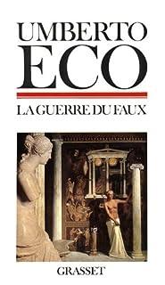 La guerre du faux, Eco, Umberto