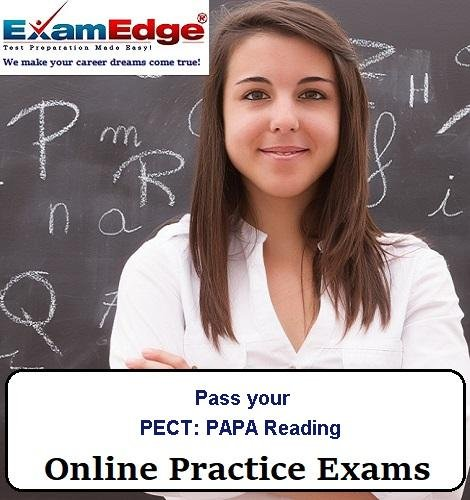 Pass your PECT: PAPA Reading (5 Practice Tests) by Exam Edge, LLC