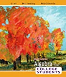 Algebra for College Students Value Pack (includes Tutor Center Access Code and Student's Solutions Manual for Algebra for College Students), Lial and Lial, Margaret L., 0321547233