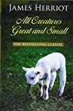 All Creatures Great and Small, James Herriot, 1410448347