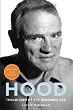 Hood: Trailblazer of the Genomics Age