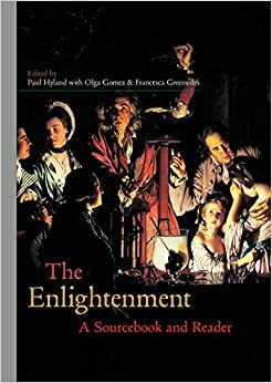 The Enlightenment: A Sourcebook and Reader (Routledge Readers in History)