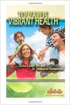 Towards Vibrant Health