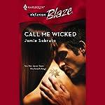 Call Me Wicked | Jamie Sobrato