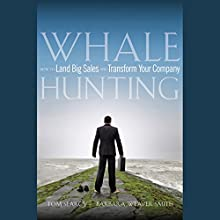 Whale Hunting: How to Land Big Sales and Transform Your Company Audiobook by Tom Searcy, Barbara Weaver Smith Narrated by Vanessa Hart