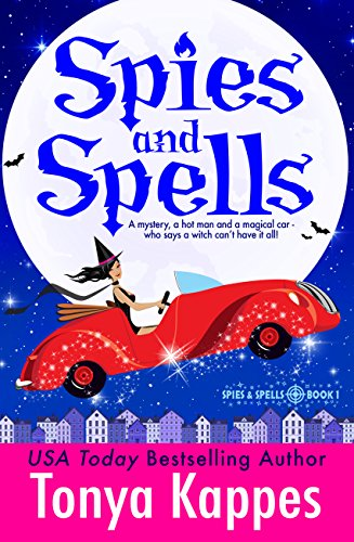 Spies and Spells : A Cozy Paranormal Mystery (Spies and Spells Series Book One)