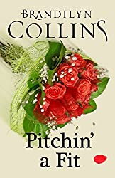 Pitchin' A Fit (Dearing Family Series Book 2)