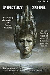 Poetry Nook, Vol. 1, Sept. 2013: A Magazine of Contemporary Poetry & Art (Volume 1)