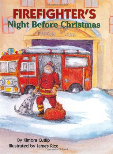 Firefighter's Night Before Christmas (The Night Before Christmas Series) (Firefighter Kids)