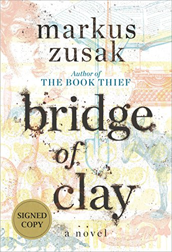 (Bridge of Clay (Signed Edition))