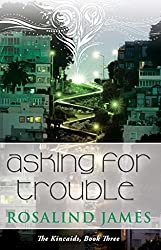 Asking for Trouble (The Kincaids Book 3) (English Edition)