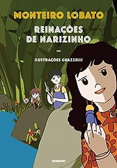 Reinações de Narizinho - nova edição por [Lobato, Monteiro]