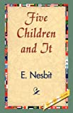 Five Children and It, E. Nesbit, 1421838400