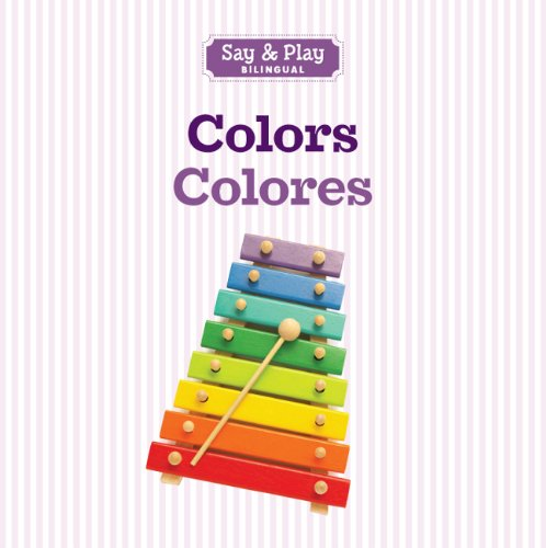 Colors/Colores (Say & Play) (English and Spanish Edition) from Brand: Sterling Children's Books