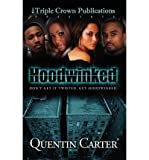 { [ HOODWINKED ] } Carter, Quentin ( AUTHOR ) Sep-01-2005 Paperback
