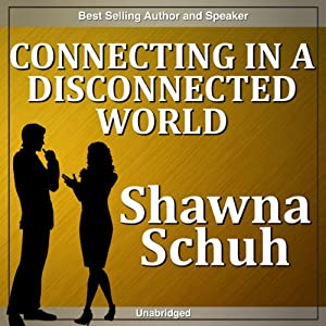 Connecting in a Disconnected World Speech