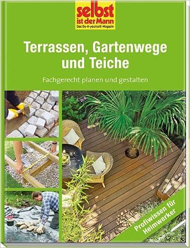 Gartenwege  Terrassen, Gartenwege und Teiche - selbst ist der Mann ...