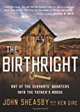 The Birthright, John Sheasby, 0310327466