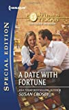 A Date with Fortune, Susan Crosby, 0373657218
