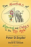 The Adventures of Ragweed and Petals in the Big Apple, Peter D. Snyder, 1496945506