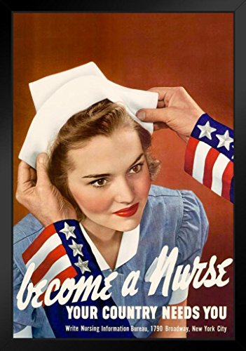 WPA War Propaganda Become A Nurse Your Country Needs You WWII Patriotism Motivational Framed Poster 14x20 inch