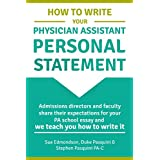How to Write Your Physician Assistant Personal Statement: Admissions directors and faculty share their expectations for your PA school essay and we teach you how to write it